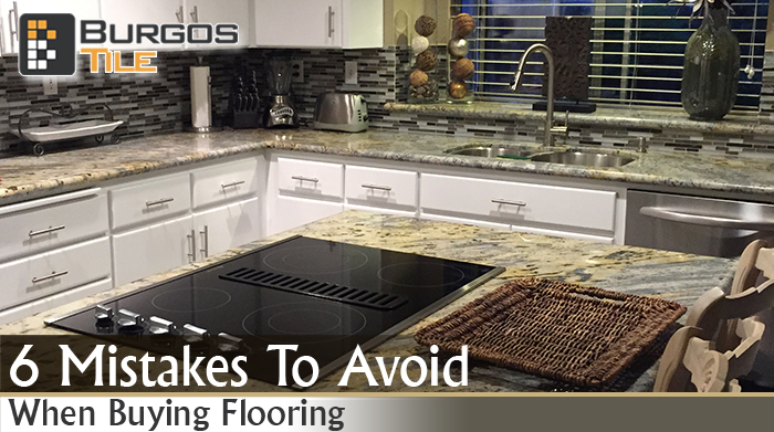 6 Mistakes To Avoid When Buying Flooring